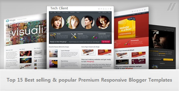Top 15 Best Selling Popular Premium Responsive Blogger Templates
