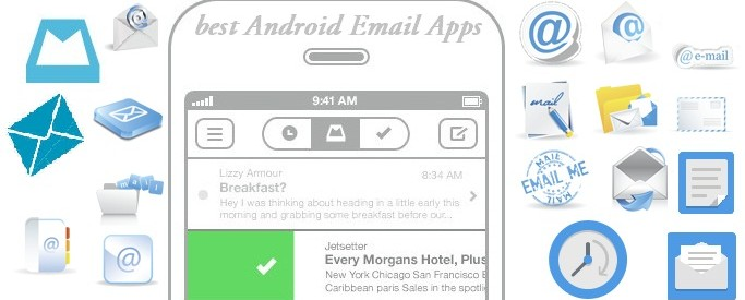 20+ best Android Email Apps You Need in 2015
