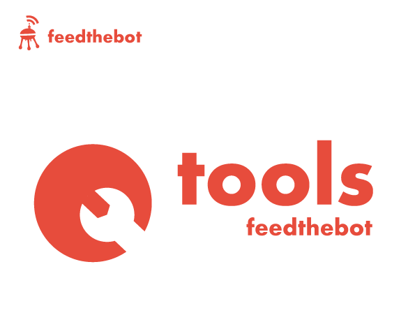 Feed The Bot Tools