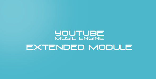 Musik Extended Module for Youtube Music Engine