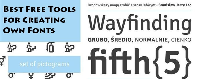 Best Free Tools for Creating Own Fonts