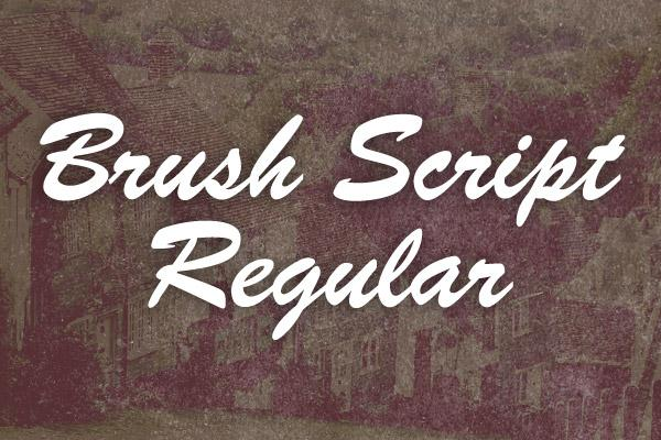 BRUSH SCRIPT REGULAR (Custom)