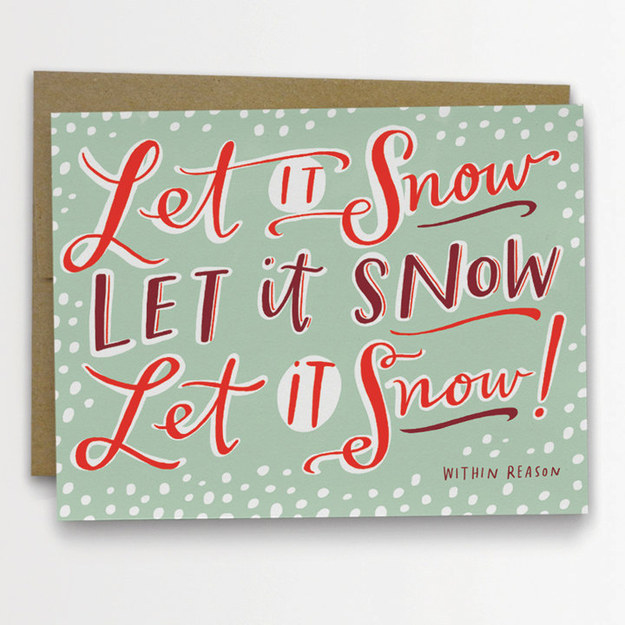 Let It Snow! (Within Reason)