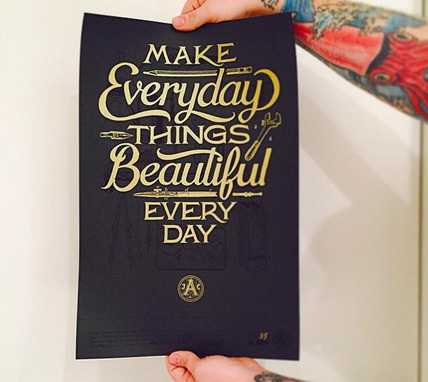 Make Everyday Things Beautiful Every Day (Custom)